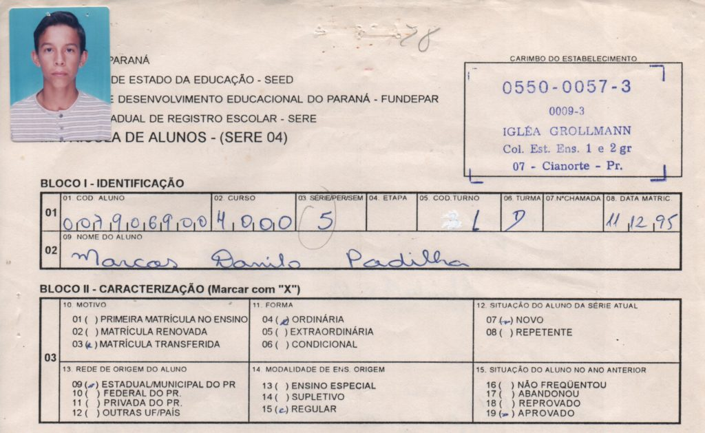 Nesta imagem, a matrícula de Danilo feita em 1995 para iniciar seus estudos em nosso colégio no ano seguinte.